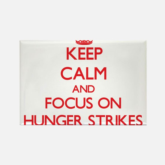 Keep Calm and focus on Hunger Strikes Magnets