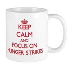 Keep Calm and focus on Hunger Strikes Mugs