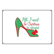 All i want for chirstmas is shoes! Banner