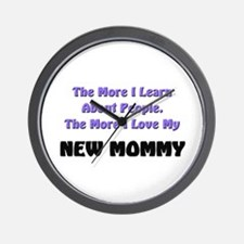 more I learn about people, more I love my NEW MOMM