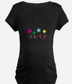 party all night long Maternity T-Shirt
