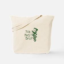 Cute You mad Tote Bag