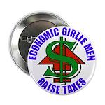 Girlie Men Raise Taxes Button (100 pk)