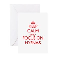Keep Calm and focus on Hyenas Greeting Cards