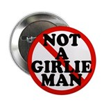 Not A Girlie Man Button (100 pk)