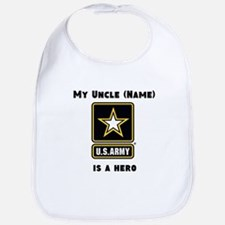 My Uncle Is A Hero Army Bib