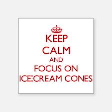 Keep Calm and focus on Ice-Cream Cones Sticker