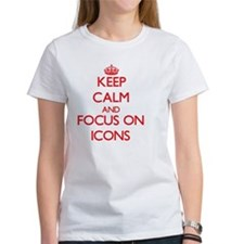 Keep Calm and focus on Icons T-Shirt