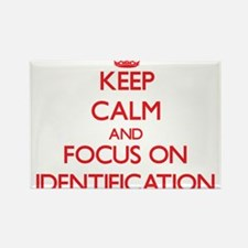 Keep Calm and focus on Identification Magnets