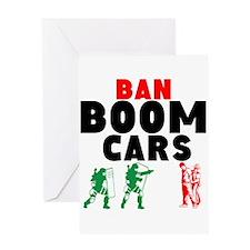 Ban Boom Cars Greeting Cards