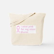 Sister Sharon (wear pink) Tote Bag