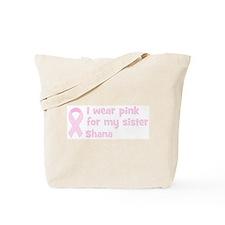 Sister Shana (wear pink) Tote Bag