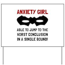 Anxiety Girl Yard Sign