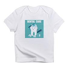 Dental Care Infant T-Shirt