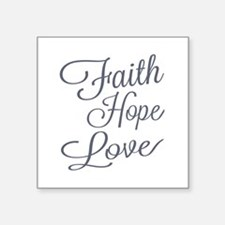 Faith Hope Love Sticker