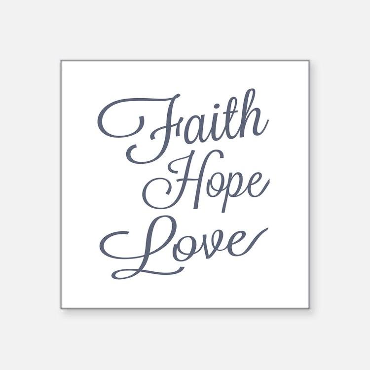 Faith Hope Love Sticker