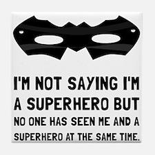 Me And Superhero Tile Coaster