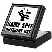 Same Spit Different Day Keepsake Box