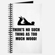 Too Much Wood Journal