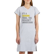 Its A Cooking Thing Women's Nightshirt