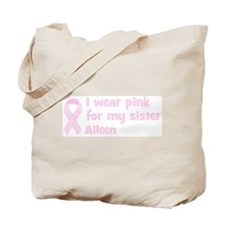 Sister Aileen (wear pink) Tote Bag