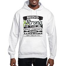 Non-Hodgkins Lymphoma Strong Hoodie