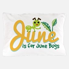 June Bug Pillow Case