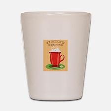 Hot Chocolate Warms My Soul Shot Glass