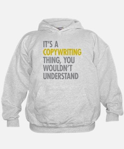 Its A Copywriting Thing Hoodie