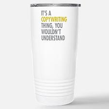 Its A Copywriting Thing Travel Mug