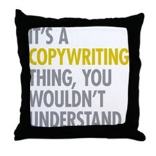 Its A Copywriting Thing Throw Pillow