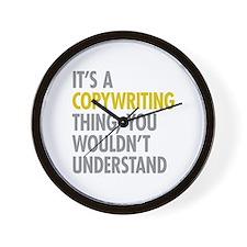 Its A Copywriting Thing Wall Clock