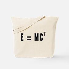 E equals MC Hammer Tote Bag