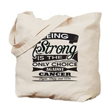 Carcinoid Cancer Strong Tote Bag