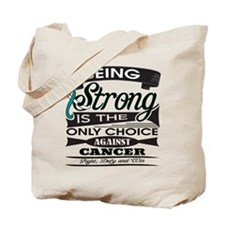 Cervical Cancer Strong Tote Bag
