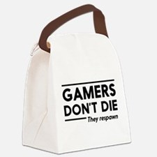 Gamers don't die, they respawn Canvas Lunch Bag