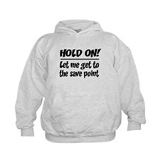 Hold on! save point Hoodie