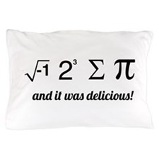 I ate some pie math Pillow Case