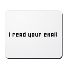 I read your email Mousepad