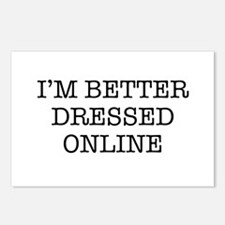 I'm better dressed online Postcards (Package of 8)