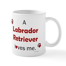 Labrador Retriever Loves Me Mug