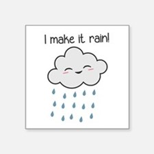 I Make It Rain Cute Storm Cloud Sticker