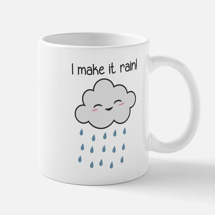 I Make It Rain Cute Storm Cloud Mugs
