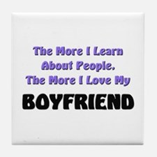 more I learn about people, more I love my BOYFRIEN