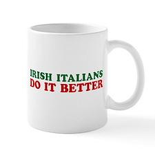 Irish Italians Do It Better Mug