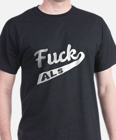 Fuck ALS Awareness T-Shirt