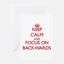 Keep Calm and focus on Backwards Greeting Cards