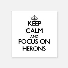 Keep Calm and focus on Herons Sticker