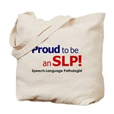 Proud to be an SLP! Tote Bag