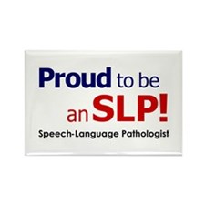 Proud to be an SLP! Rectangle Magnet